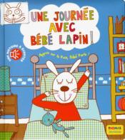 Une journée avec bébé lapin ; une histoire à écouter - Couverture - Format classique