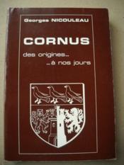 Cornus Des Origines ... A Nos Jours ... - Couverture - Format classique