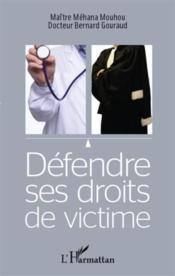 Défendre ses droits de victime - Couverture - Format classique