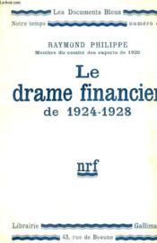 Le Drame Financier De 1924 - 1928. Collection : Les Documents Bleus. Notre Temps N° 42 - Couverture - Format classique