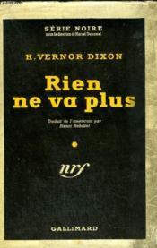Rien Ne Va Plus (Something For Nothnig) Collection : Serie Noire Avec Jaquette N° 82 - Couverture - Format classique