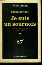 Je Suis Un Sournois. ( Sweet Cheat ). Collection : Serie Noire N° 578 - Couverture - Format classique