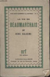 Collection Vies Des Hommes Illustres N° 17. La Vie De Beaumarchais. - Couverture - Format classique