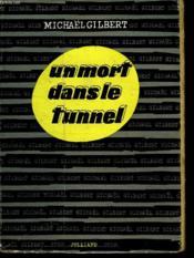 Un Mort Dans Le Tunnel. - Couverture - Format classique