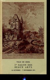 VILLE DE CREIL 1er SALON DES BEAUX ARTS 1971 - Couverture - Format classique