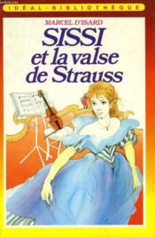 Sissi Et La Valse De Strauss - Couverture - Format classique