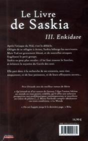 Le livre de Saskia t.3 ; enkidare - 4ème de couverture - Format classique
