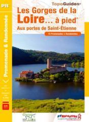 Le pays des gorges de la Loire (Grangent)... à pied - Couverture - Format classique