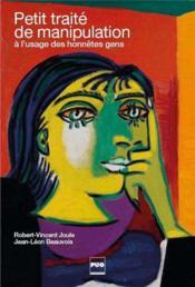 Petit traité de manipulation à l'usage des honnêtes gens (3e édition) - Couverture - Format classique