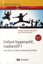 Enfant hyperactif, inattentif ? faire face au TDAH en famille et à l'école - Couverture - Format classique