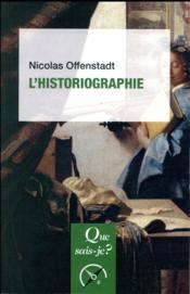 L'historiographie (2e édition) - Couverture - Format classique