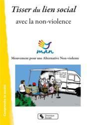 Tisser du lien avec la non-violence - Couverture - Format classique