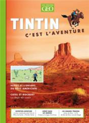Tintin, c'est l'aventure N.11 ; Herger et l'envers du rêve américain - Couverture - Format classique