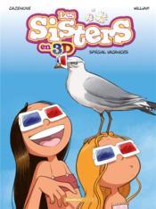 Les Sisters ; 3D ; spécial vacances - Couverture - Format classique
