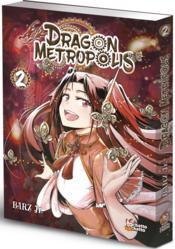 Dragon metropolis T.2 - Couverture - Format classique