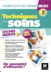 Technique de soins en fiches mémos ; diplôme d'Etat aide-soignant DEAS (3e édition) - Couverture - Format classique