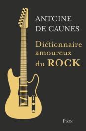 Dictionnaire amoureux du rock - Couverture - Format classique