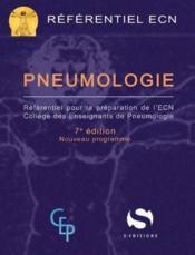 Pneumologie ; référentiel pour la préparation de l'ECN (7e édition) - Couverture - Format classique