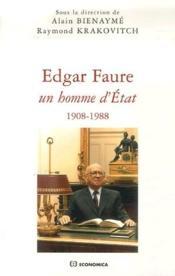 Edgar Faure ; un homme d'état, 1908-1988 - Couverture - Format classique