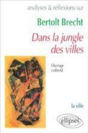 Brecht Dans La Jungle Des Villes - Intérieur - Format classique