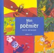 Mon poémier ; petite anthologie - Couverture - Format classique