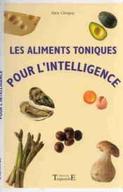Les Aliments Toniques Pour L'Intelligence - Intérieur - Format classique