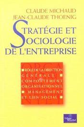 Stratégie Et Sociologie De L'Entreprise. Rôle De La Direction Générale, Comportement Organisationnel, Management Et Lien Social - Intérieur - Format classique