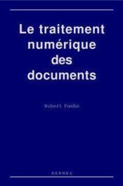 Le traitement numérique des documents - Couverture - Format classique