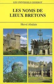 Les Noms De Lieux Bretons - Couverture - Format classique