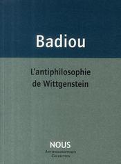 L'antiphilosophie de Wittgentein - Couverture - Format classique