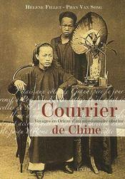 Courrier De Chine - Voyages En Orient D'Un Missionnaire - Intérieur - Format classique