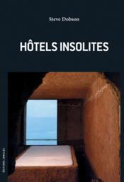 Hôtels insolites du monde - Couverture - Format classique