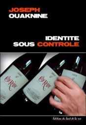 Identité sous contrôle - Couverture - Format classique