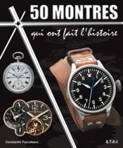 50 montres qui ont fait l'histoire - Couverture - Format classique