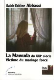 La mawuda du XXIe siècle : victime du mariage forcé - Couverture - Format classique