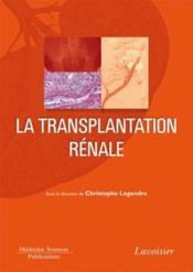 La transplantation rénale - Couverture - Format classique