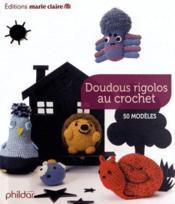 Doudous rigolos au crochet - Couverture - Format classique