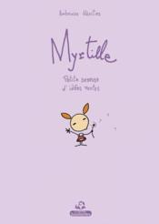 Myrtille ; petite semeuse d'idées vertes - Couverture - Format classique