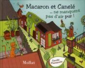Macaron et Cannelé ne manquent pas d'air pur - Couverture - Format classique