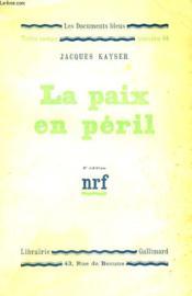 La Paix En Peril. Collection : Les Documents Bleus. Notre Temps N° 44 - Couverture - Format classique