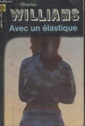 Collection La Poche Noire. N° 137 Avec Un Elastique. - Couverture - Format classique