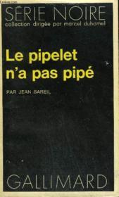 Collection : Serie Noire N° 1690 Le Pipelet N'A Pas Pipe - Couverture - Format classique