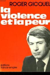 La Violence Et La Peur. - Couverture - Format classique