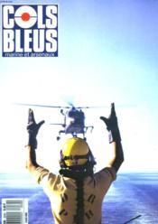 COLS BLEUS. HEBDOMADAIRE DE LA MARINE ET DES ARSENAUX N°2030 DU 15 AVRIL 1989. ESSAI SUR LE COMMANDEMENT par LE CAPITAINE DE VAISSEAU HEGER / LES PAQUEBOTS par CLAUDE MOLTENI DE VILLERMONT / HENRY ET LES CROCS DE LA MER par LE COMMISSAIRE DE LA MARINE... - Couverture - Format classique