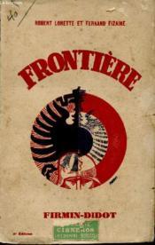 Frontiere / Deuxieme Edition. - Couverture - Format classique