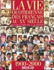 La Vie Des Francais Au Xx Siecle - Couverture - Format classique