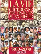 La Vie Des Francais Au Xx Siecle - Intérieur - Format classique