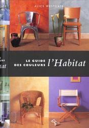 Le guide des couleurs: lhabitat - ev - Intérieur - Format classique