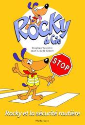 Rocky & Cie T.4 ; Rocky et la sécurité routière - Couverture - Format classique