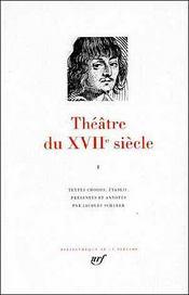 Theatre du xviie siecle (tome 1) - Intérieur - Format classique